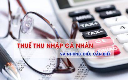 Thuế thu nhập cá nhân và những điều cần biết
