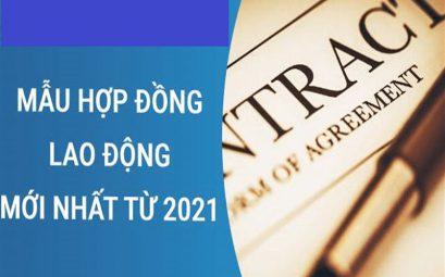 Mẫu hợp đồng lao động chuẩn năm 2021